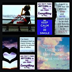this is qotes i found online and put in a collage