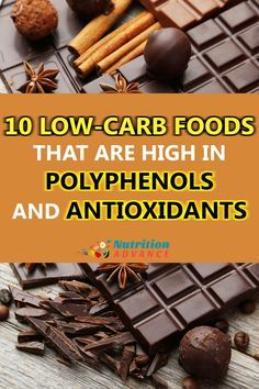 10 Low Carb Foods That Are High in Polyphenols and Antioxidants: Some of the healthiest foods in the world, and they're all LCHF. via @nutradvance