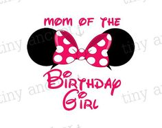 Pink Minnie Mouse Ears Mom of the Birthday Girl Disney Vacation Iron On Transfer Printable
