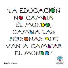 La educación no cambia el mundo, cambia las personas que van a cambiar el mundo. Tools For Teaching, Teacher Tools, My Teacher, School Teacher, Teacher Gifts, Beautiful Lyrics, Teachers' Day, Teacher Quotes, Kindergarten Activities