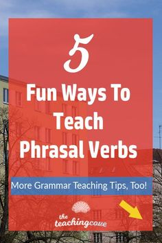 Looking for fun ways to teach phrasal verbs? Are you an English native speaker, but struggle to explain or teach phrasal verbs to your students? Read this post for 5 fun ways to approach this difficult grammar topic! Learn English Grammar, English Phrases, English Language Learners, English Vocabulary, Teaching English, English Teachers, German Language, Japanese Language, Teaching Spanish
