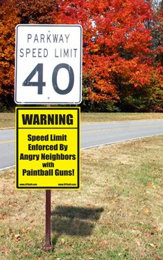 WARNING: Speed Enforced... with Paintball Guns!