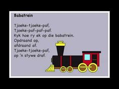 Babatrein - Kinderrympies in Afrikaans Grade R Worksheets, Transportation Crafts, Afrikaanse Quotes, School Songs, Kids Poems, Rhymes Songs, Preschool Learning, Kids And Parenting, Book Lovers