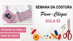 PEGADOR E PANO DE PRATO - Semana da Costura Pano-Chique - Aula 02
