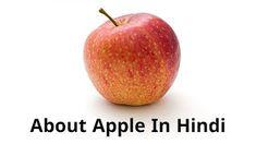about-apple-in-hindi Apple, Fruit, Food, Apple Fruit, Essen, Meals, Yemek, Apples, Eten