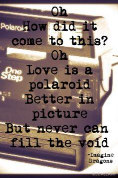 "Lyrics from ""Polaroid"" by Imagine dragons"