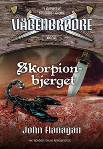 10 stars out of 10 for Skorpionbjerget by John Flanagan #boganmeldelse #bookreview #bookeater. Read more reviews at http://www.bookeater.dk