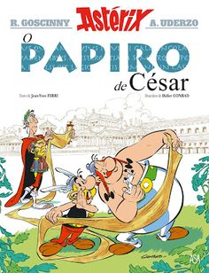 Buy Astérix - Le Papyrus de César - by Albert Uderzo, Didier Conrad, Jean-Yves Ferri, René Goscinny and Read this Book on Kobo's Free Apps. Discover Kobo's Vast Collection of Ebooks and Audiobooks Today - Over 4 Million Titles! Lucky Luke, Julius Caesar, Got Books, Books To Read, Asterix E Obelix, Albert Uderzo, Papyrus, Jean Yves, Book Review Blogs