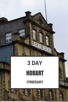 3 day hobart itinerary
