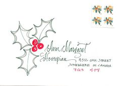 Christmas Envelope Idea - Love the holly on this envelope. Would be great for dressing up a simple white envelope. Hand Lettering Envelopes, Calligraphy Envelope, Envelope Art, Envelope Design, Calligraphy Fonts, Script Fonts, Fancy Envelopes, Mail Art Envelopes, Decorated Envelopes