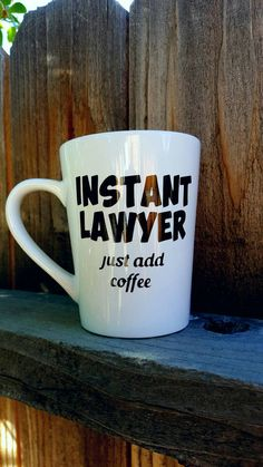 Lawyer Gift Mug Instant Just Add Coffee Gifts For Law Student Future Funny