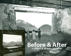 Before and after...there is always an after in this life isn't there!