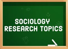 This list will help you come up with your own, original sociology research topic. The top 11 sociological subjects are listed below with plenty of ideas for your research.