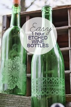 Easy One Hour Etched Wine Bottles