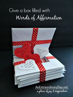 Give a Box filled with Words of Affirmation :: AnExtraordinaryDay.net