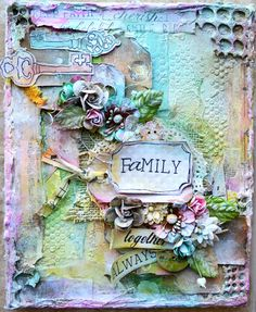 """Kelly Foster: All The Pretty Things: """"Family- Together Always"""" Canvas + Video… Mixed Media Artwork, Mixed Media Collage, Mixed Media Canvas, Collage Art, Mixed Media Techniques, Mixed Media Tutorials, Altered Canvas, Altered Art, Mix Media"""