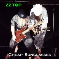 Cheap Sunglasses is one of the Greatest Hits by ZZ Top, an American hard rock band formed in 1969 in Houston, Texas. The group members are Billy...
