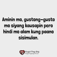 Patama Quotes, Tagalog Quotes, Hugot, Kale, Culture, Collard Greens, Cauliflowers, Savoy Cabbage, Sprouts