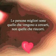 Italian Phrases, Italian Quotes, Happy Life, True Stories, Karma, Wise Words, Positivity, Thoughts, Writing