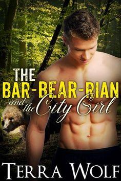 The Bar-BEAR-rian and the City Girl
