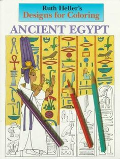Designs For Coloring Ancient Egypt Experience The Decorative Beauty And Regal Splendor Of In These Ready To Color Gods Pharaohs