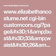 www.elizabethancostume.net cgi-bin customcors.cgi?page=1&bust=33&waist=26&wtou=9&cup=A&cfl=14&version=all&picsize=small