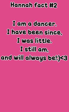 Me! Dancer, Facts, Truths