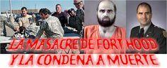 En el 2009 se produjo una masacre dentro de un fuerte estadounidense, cuyo resultado fue el de trece muertos y una treintena de heridos, incluido el agresor, Mayor Nidal Malik Hasan. Tras cuatro años y juicio militar de por medio, Hasan fue condenado a muerte.