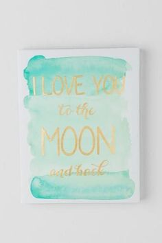 Mint and Gold Love You to the Moon and Back Canvas  #francescas @shopfrancescas