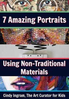 7 Amazing Portraits Using Non-Traditional Materials - Your students will learn how media connects with subject in these portraits using non-traditional materials. Download a free worksheet to analyze the art!