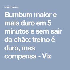 Bumbum maior e mais duro em 5 minutos e sem sair do chão: treino é duro, mas compensa - Vix