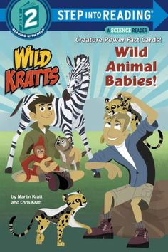 A Step 2 Step into Reading Science Reader about baby animals. PBS's hit animated show Wild Kratts follows the adventures of zoologists Chris and...