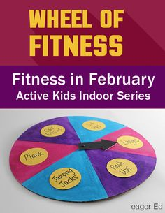 Wheel of Fitness! Part two of Fitness in February active kids indoor series by eagerEd. Get moving with a game inspired exercise routine! Gross Motor Activities, Movement Activities, Nutrition Activities, Fitness Activities, Indoor Activities, Physical Activities, Physical Education, Preschool Activities, Nutrition Education