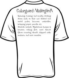 c1f315e8c2 Colorguard T shirt, Colorguard Tee shirts, Colorguard phrase printed on T  shirt, TEE Shirt by T TECH Orlando Florida.