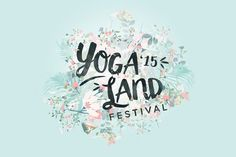 Yogaland Festival on Behance