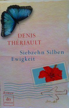 Denis Thériault: Siebzehn Silben Ewigkeit