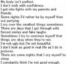 I constantly think I'm not good enough.
