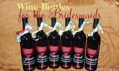 Wine Bottles for the Bridesmaids: Unique Gifts for the Maid of Honor and Bridesmaids | Customize for your Wedding | Easy to Order at Banners.com #wedding #bridesmaids #wine
