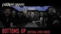 FIDDLER'S GREEN - BOTTOMS UP (Official Lyric Video)