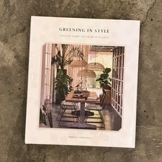 Greening in Style: Living and Styling with Plants (Hardcover) Family Homes, Home And Family, Interior Design Books, House Plants Decor, Penthouses, Flourishes, Book Signing, Inspirational Books, Lofts