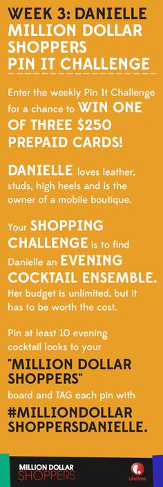 """Week 3 of our PIN IT CHALLENGE calls for a new outfit for Danielle in tonight's episode of #MillionDollarShoppers.  Pin your selections to your """"Million Dollar Shoppers"""" board on your account and tag each pin with #MillionDollarShoppersDanielle.  Complete your board by 12PM EDT on Oct 30 for a chance to win one of three $250 gift cards!  Ready, Set, Pin!"""