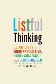 Listful Thinking: Using Lists to Be More Productive, Successful and Less Stressed on Scribd
