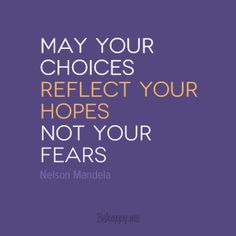 """Framed Art Print """"May your choices reflect your hopes"""" by Nelson Mandela #80415 - Behappy.me"""