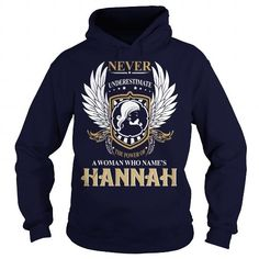 I Love HANNAH  Never Underestimate Of A Person With HANNAH  Name Shirts & Tees