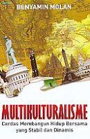 Multikulturalisme – Cerdas Membangun Hidup Bersama yang Stabil dan Dinamis