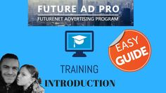 FUTUREADPRO TRAINING INTRODUCTION  personal results