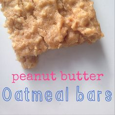 """Prepare 1.5 cups old fashioned oats with 2.5 cups water on stovetop until water is absorbed and oats are soft. Let cool.  Mix in: 3/4 cup creamy """"peanuts only"""" peanut butter (no addd sugar) 3/4 cup unsweetened applesauce 1 egg 2 tsp cinnamon  Spread in a greased 9x13 pan, bake at 350 for 30-35 minutes or until dry. Let cool and cut into squares.   Add honey for children over the age of 1."""