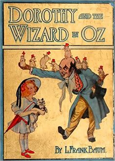 Dorothy and the Wizard in Oz (Illustrated) (Classic Books for Children Book 71) - Kindle edition by L. Frank Baum, John R. Neill. Children Kindle eBooks @ Amazon.com.