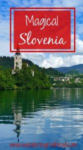Discover Why Slovenia is Magical
