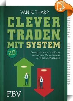 Die Kunst des erfolgreichen Tradens: So werden Sie zum Master Trader (German Edition)